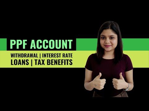 PPF Account Scheme - Withdrawal | Interest Rate | Loans | Tax Benefits