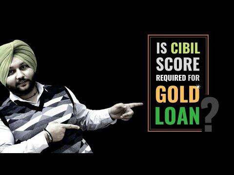 Is CIBIL Score Required for Gold Loan ?