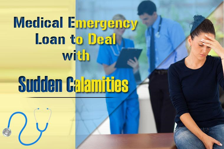 medical emergency loan to deal with sudden calamities
