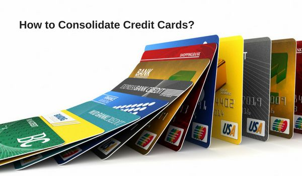 How to Consolidate Credit Cards?