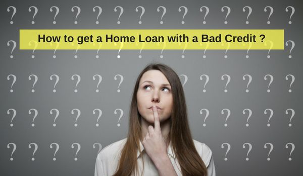 How to get a house loan with bad credit 28 images can for Where can i get a loan for a house