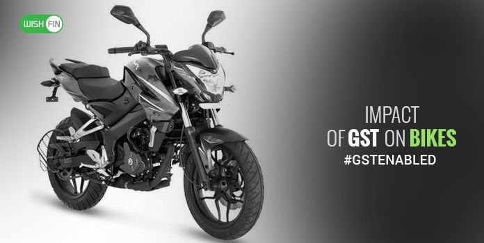 Gst Impact On Bikes Two Wheelers Updated Bike Gst Rates Wishfin