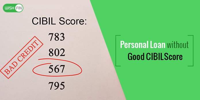 Loan with bad credit score india