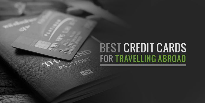 top credit cards for international travel - Best Credit Cards For International Travel