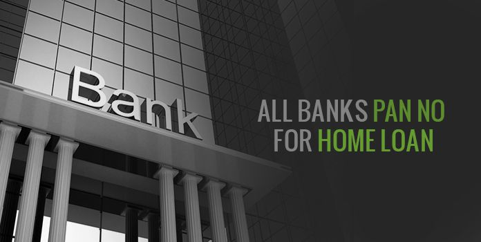 All Banks PAN Number | List of Bank Home Loan Providers PAN Numbers